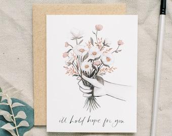 I'll Hold Hope - greeting card