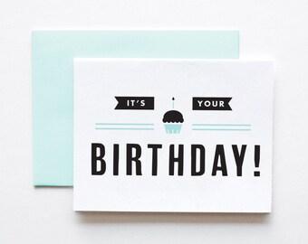 Birthday Card- It's Your Birthday!