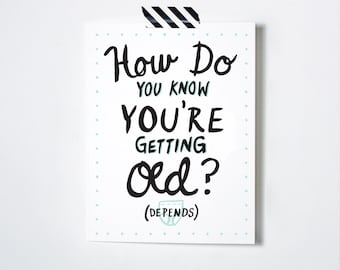 Funny Birthday Card- Depends