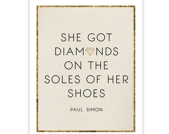 Paroles de Paul Simon - diamants sur les semelles de ses chaussures - affiche impression Wall Art - typographie paroles Art Print