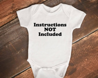 """Baby Bodysuit - """"Instructions Not Included"""" - Funny Baby Onesie"""
