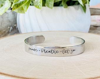 Pause / Breathe / Let Go Metal Stamped Cuff Bracelet - Inspirational Bracelet Cuff