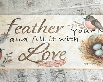 Painting Pattern Feather Your Nest Sign by Download, Robin, Feathers, Sharon Chinn, SC19001