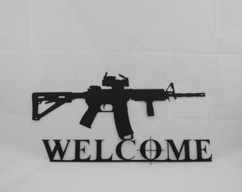 AR-15 Welcome Sign -