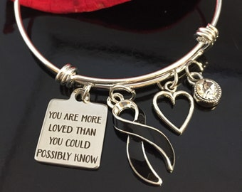 Your Are More Loved than You Know - Melanoma, Skin Cancer Awareness Charm Bracelet, Narcolepsy - Black Ribbon Gift
