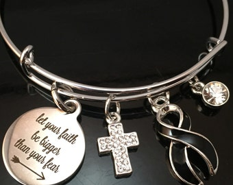 Let You Faith Be Bigger Than Your Fear Bracelet / Melanoma, Skin Cancer Awareness, Narcolepsy / Fight Like a Girl