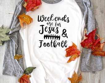 Weekends are for Jesus and Football SVG and PNG Files