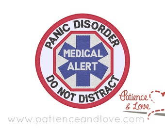 1 Patch, Sew-on, 3 inch round, Panic Disorder - Medical Alert - Do Not Distract, medical symbol, patch for service dog