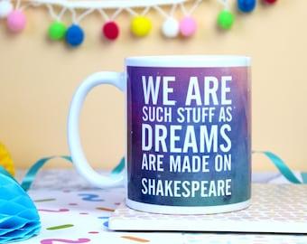 William Shakespeare Mug. Shakespeare Quote Mug. Galaxy Mug. Book Lover Mug. Book Quote. Literary Mug. Literary Gifts. Book Lover. Bookworm.