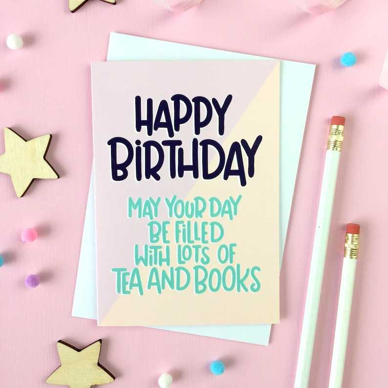 Tea And Books Birthday Card Bookish Book Lover