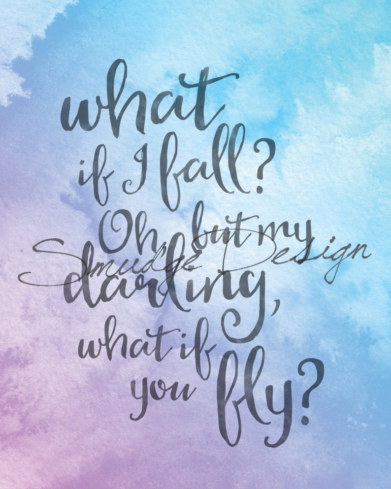 What If You Fly Quote What If I Fall Quote Inspirational Etsy