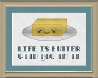 Life is butter with you in it: cute cross-stitch pattern