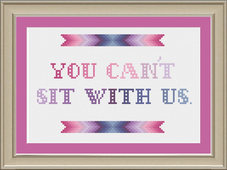 You can't sit with us: funny cross-stitch pattern