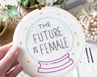 The Future is Female | Modern Embroidery Kit | Beginner Pattern | DIY Craft Kit