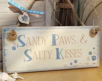 "Driftwood beach sign - 'Sandy Paws & Salty Kisses"""