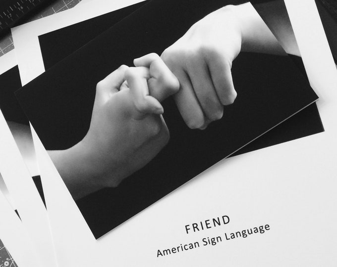 ASL FRIEND Notecard - American Sign Language -  5x7 - Suitable for Framing - Greeting Card