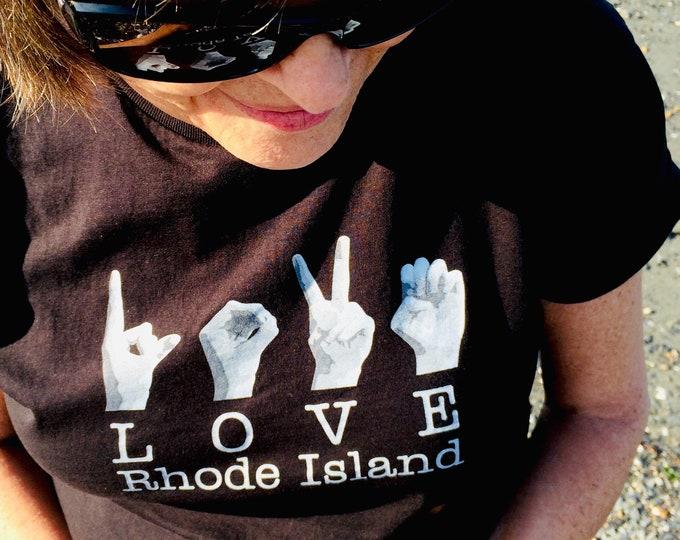 ASL LOVE Rhode Island Destination Tee Shirt - American Sign Language - Cotton T shirt - LAT Apparel - Ladies Tees s, m, xl, xxl