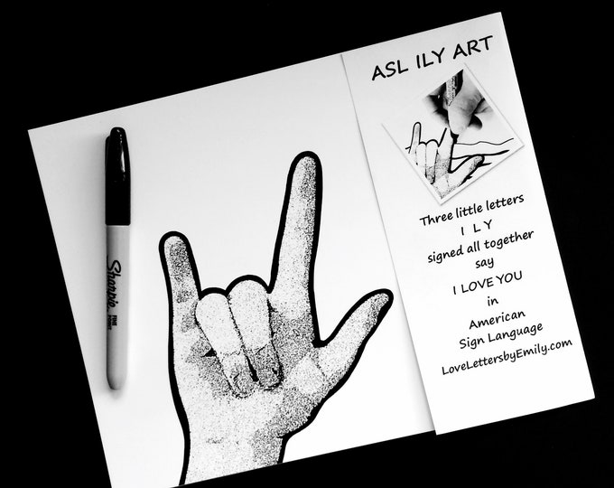 ASL I Love You Sharpie ART - American Sign Language - Black and White - Design It Yourself Art - Ready to Frame