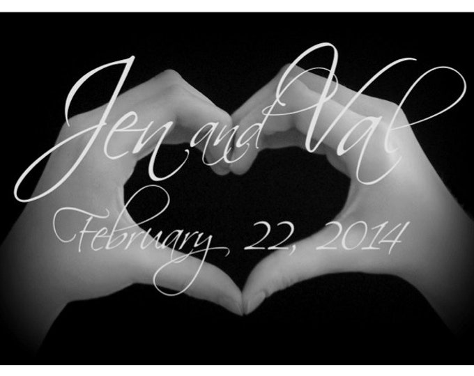 HEART HANDS Personalized Engagement or WEDDING 5x7 Print plus Digital Image - Custom Order for the Happy Couple - Ready to Frame
