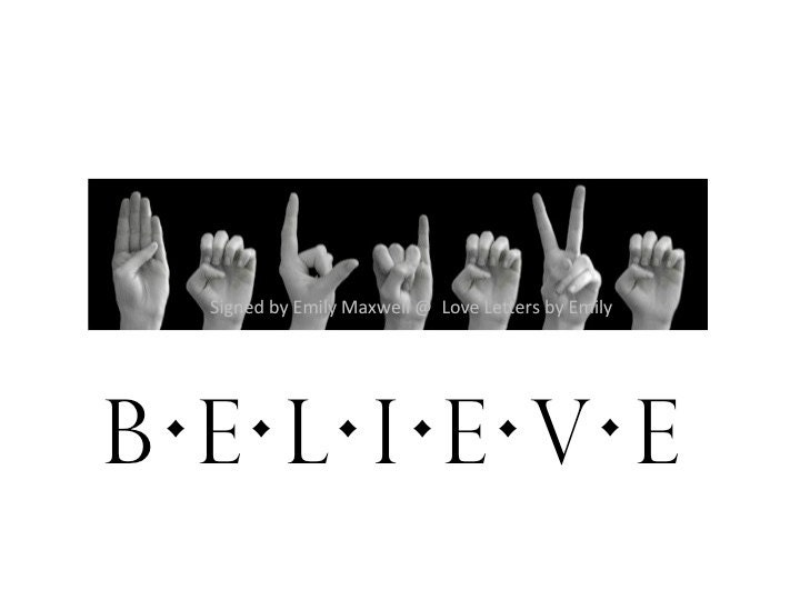 BELIEVE - ASL American Sign Language Letters - Black & White Photo ...