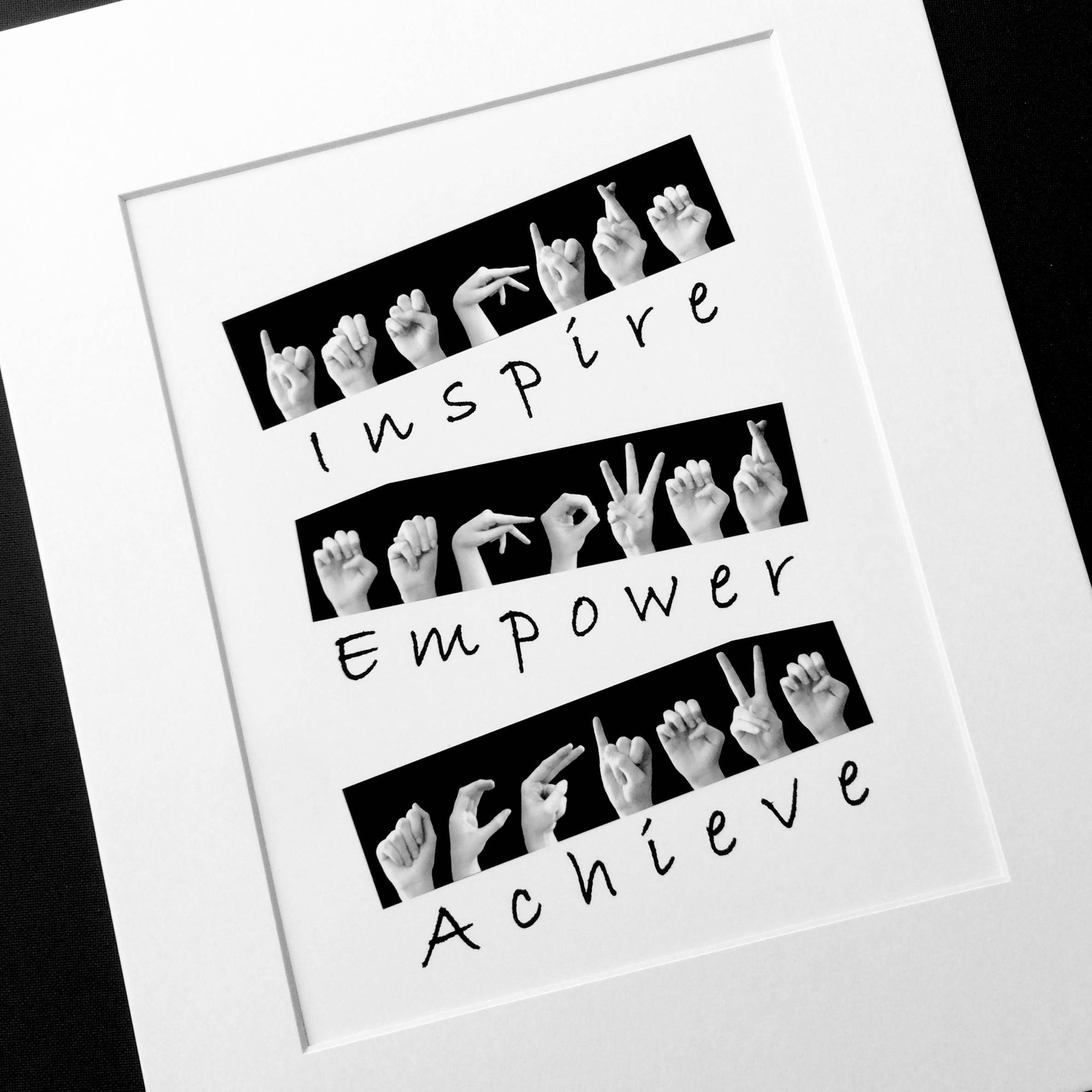 5f70fe17c03ec Inspire Empower Achieve ASL Sign Language Letters - Inspirational ...