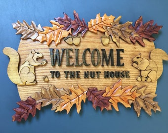 Welcome to the Nut House Wall Decor Sign