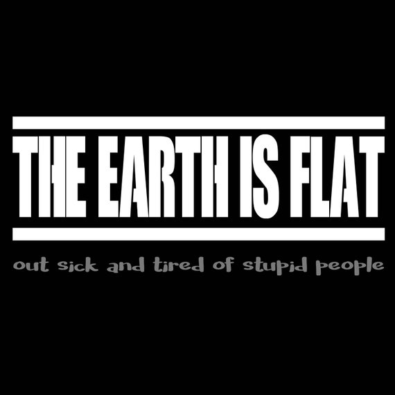 The Earth Is Flat Tee