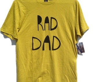 Rad Dad T-shirt, Gifts for Dad, Father's Day, Cool Dad, Cute Gift, Matching Onesie, Vegan Shirt, Vegan Clothing