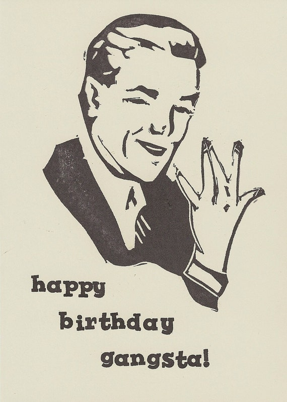 Happy Birthday Gangster Humorous Handstamped Greeting Card Etsy