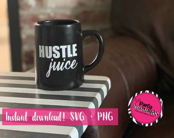 Hustle Juice SVG