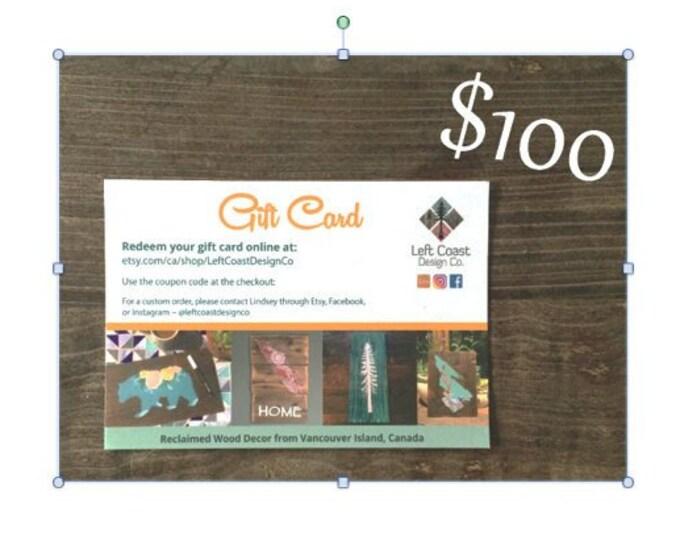 Gift Card for One-Hundred Dollars