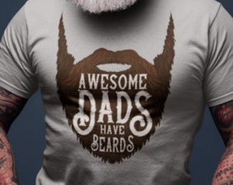 dffdb000 Gift For Dad, Dad Shirt, Fathers Day Shirt, Awesome Dad Shirt, Funny Beard  Shirt, Shirt For Dad, Beard Shirt, Dads With Beards, Dad T-Shirt