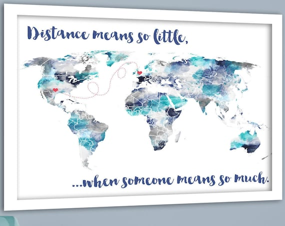 Gift for Brother, Long Distance Relationship, World Heart Map, Distance Means so Little, Gift from Mother to Son, Gift for Dad, Moving Away