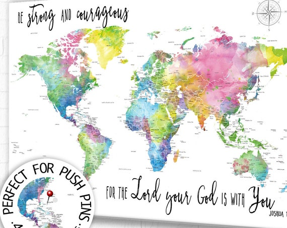 Christian World Map with Scripture, Be Strong and Courageous, any personalized wording ok, Travel Push pin map of the world in pastel colors