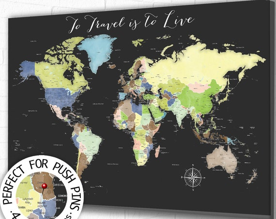 To Travel is to Live World Map with any title and Persaonlized Legend. Choose Paper Print, Canvas, Framed Push Pin Map, Frame a foam mounted