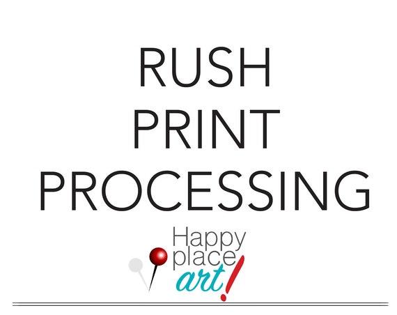 RUSH PRINT PROCESSING - read description