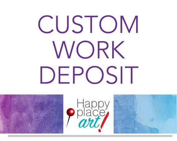 Non-refundable Deposit for Custom Design Work