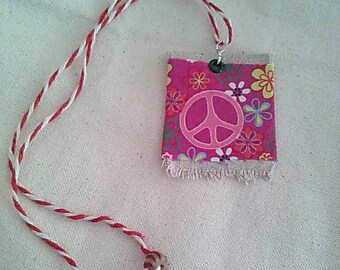 Peace out! Love forever! Canvas and cloth necklace. 23 inches.