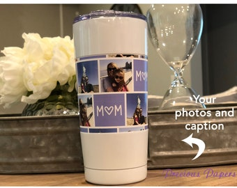 Personalized photo insulated steel mug 20 oz  in white, black or stainless  You add photo and caption Mothers day gift, fathers day gift