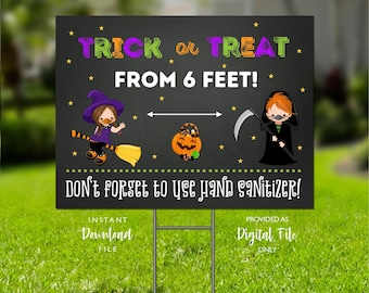Halloween Yard Sign, Trick or Treat from 6 Feet, Printable Yard Sign, Halloween Sign, Socially Distance Halloween