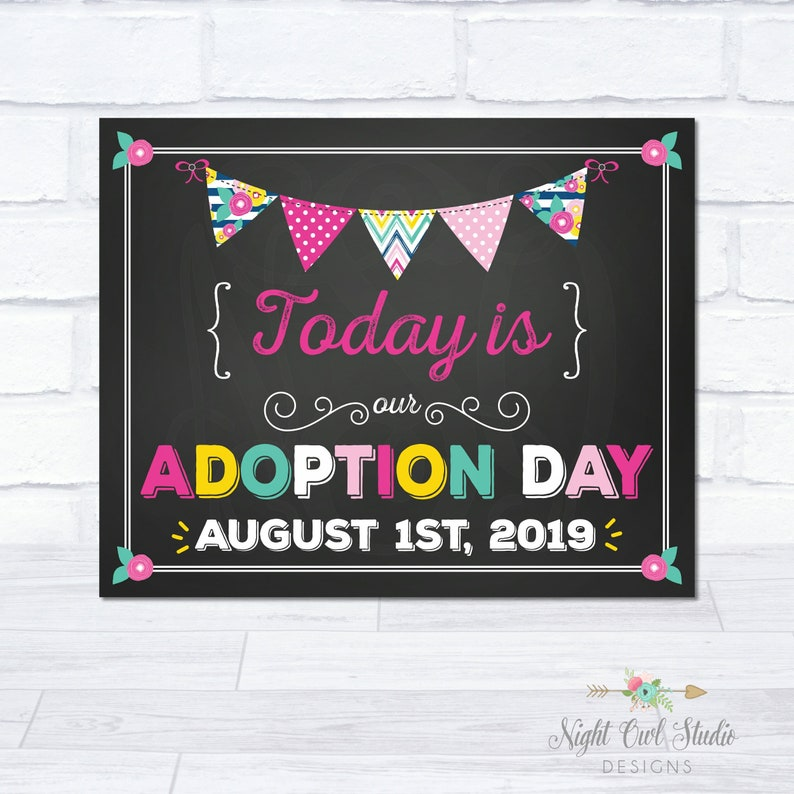 Adoption Day Sign Printable Adoption Sign Adoption Day Signs Chalkboard Sign Photo Prop Personalized Sign My Adoption Day Sign