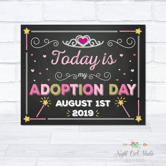 Personalized Printable Today Is My Adoption Day Adoption Sign Custom Date Adoption Announcement Adoption Gift Chalkboard Adoption Photo Prop