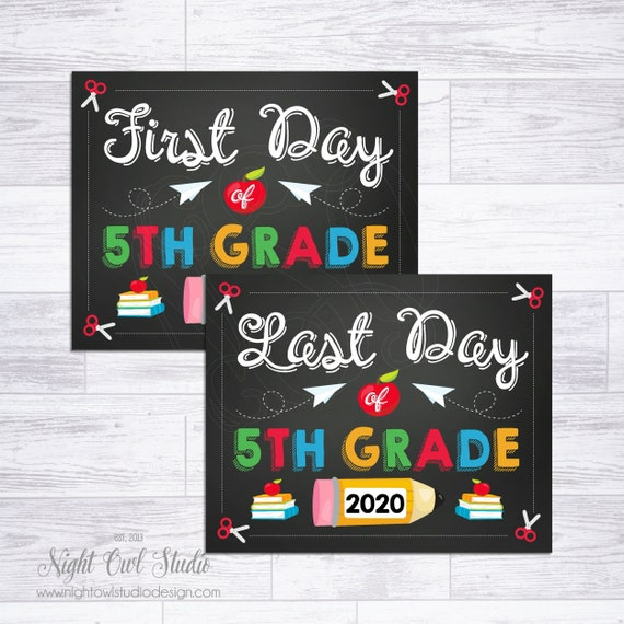 First and Last Day of 5th Grade Sign, First and Last Day ...