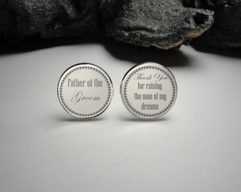 Father of the Groom Cuff Links, Thank you for Raising the Man of My Dreams Cuff Links Wedding Cuff Links Wedding Party Gifts Gift for Dad