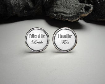 I Loved Her First Cuff Links,Father of the Bride Cuff Links,Wedding Cuff Links, Wedding Party Gifts Gift for Dad Men Gift