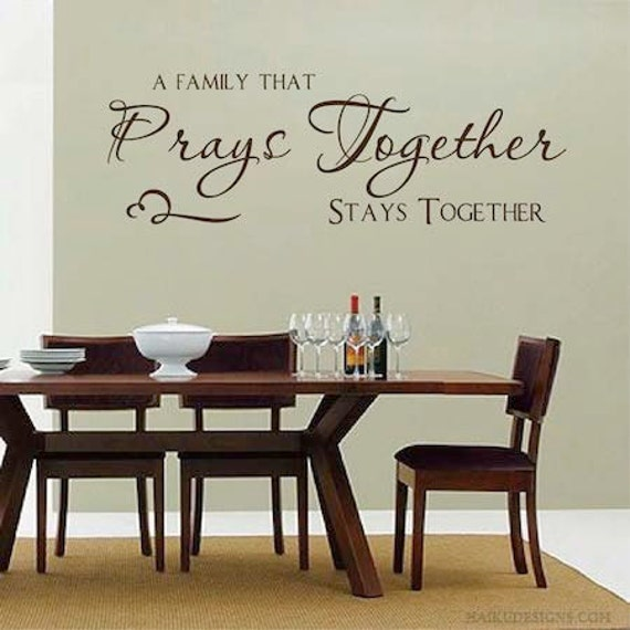 A Family That Prays Together Stays Together Wall Quote Decal Etsy