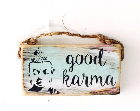 Good Karma Sign / Buddha Sign / Dorm Room Decor/ Stocking Stuffers / Yoga Decor / Sea Gypsy California /Buddha / Meditation Sign / Wood Sign