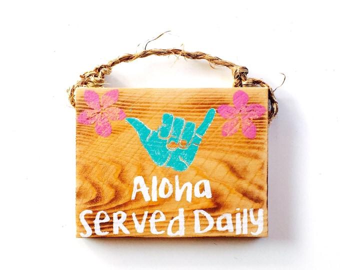 Featured listing image: Aloha Sign /  hawaii / Shaka Sign / Plumeria decor / hibiscus / decor / Sea Gypsy California / welcome / greeting / Wood SIgn