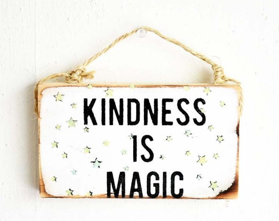 Kindness is Magic Sign / Buddha Sign / Dorm Room Decor / Yoga Decor / Sea Gypsy California / Buddha / Meditation Sign / Be Kind Sign
