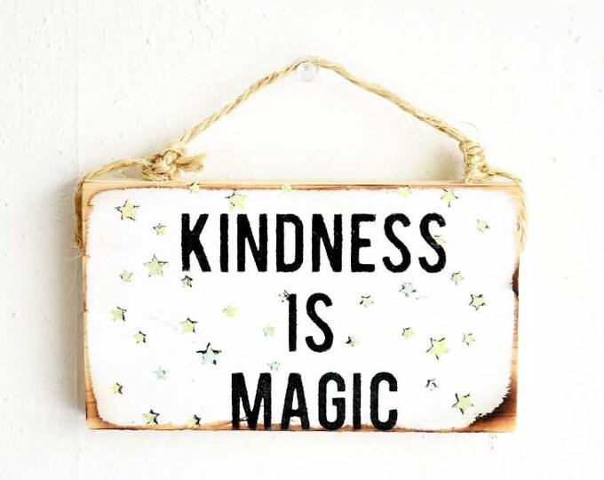 Kindness is Magic Sign / Buddha Sign / Dorm Room Decor / Yoga Decor / Sea Gypsy California / Buddha / Meditation Sign / Be Kind Sign